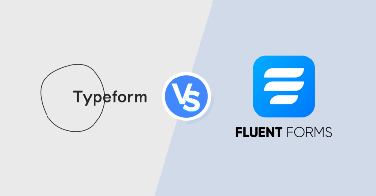 Typeform vs WP Fluent Forms: Who's Your Friend?