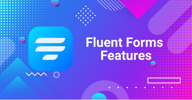 11 Extraordinary Things You Can Do With Fluent Forms