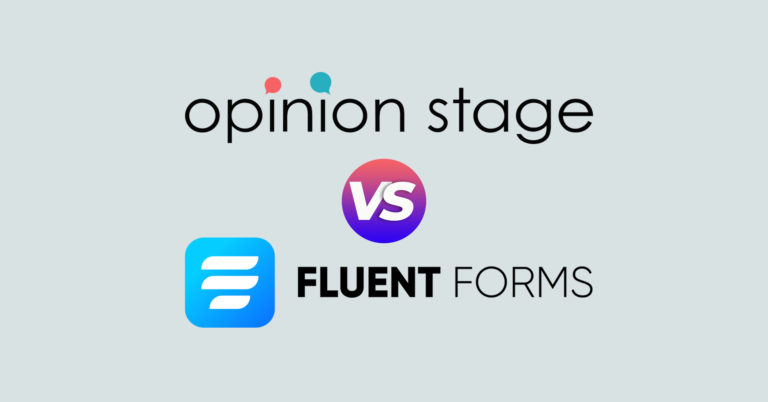 Opinion Stage vs Fluent Forms: The Truth and the Takeaways