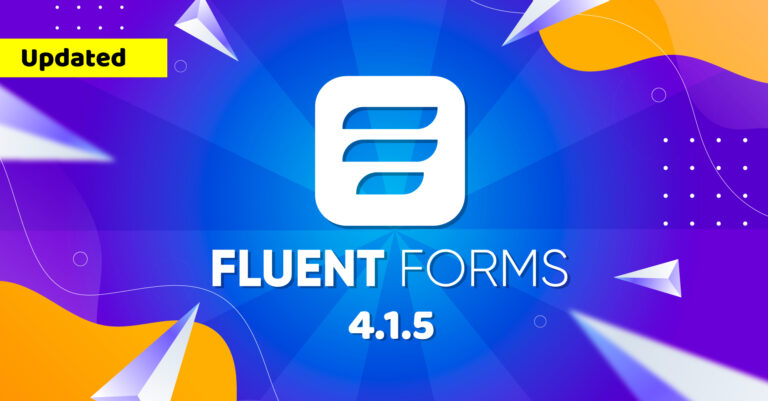 What's new on Fluent Forms 4.1.5