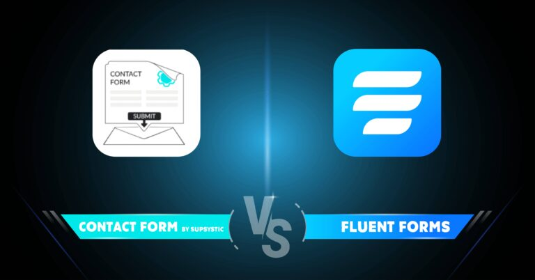 Contact Form by Supsystic vs Fluent Forms: How to Choose a Form Builder 101